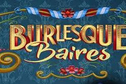 Burlesque baires