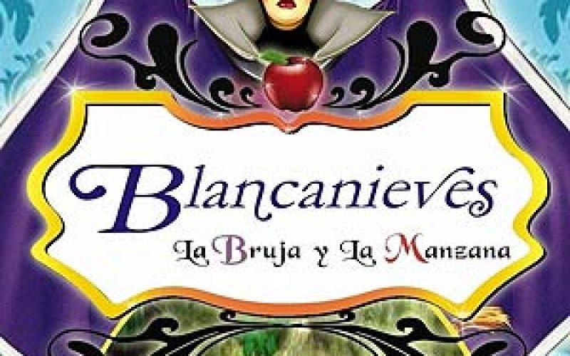 Blanca Nieves, la bruja y la manzana