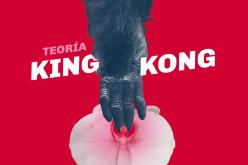 Durmiendo con el enemigo (Ciclo Teoría King Kong)