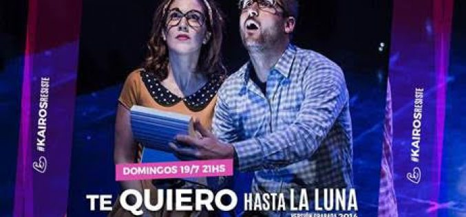 Te quiero hasta la luna (online) 19/7